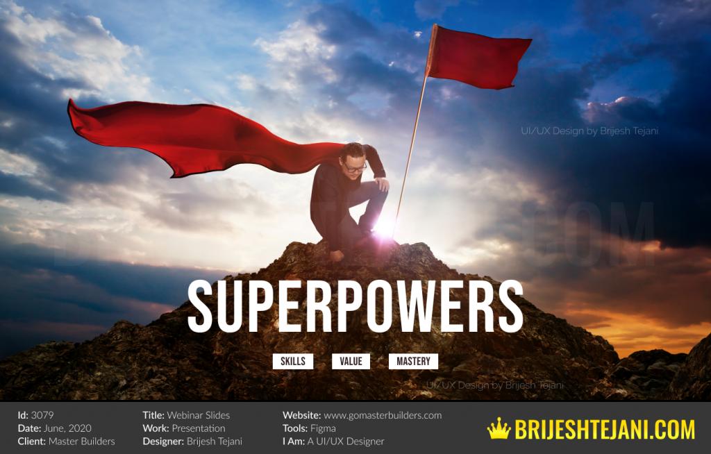 Startup Superpowers | Master Builders PPT | Brijesh Tejani