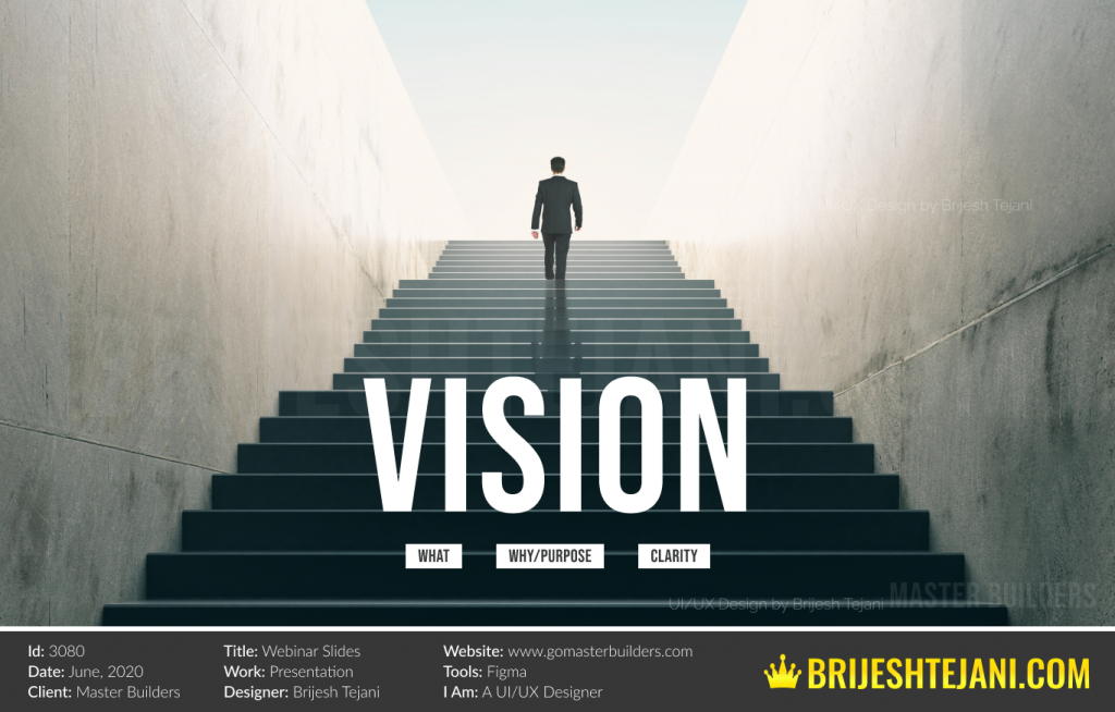 Vision | Webinar PPT Design | Brijesh Tejani