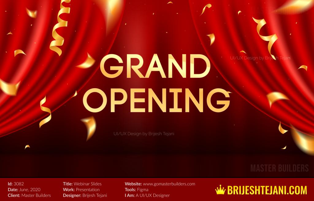 Grand Opening | Webinar PPT Design | Brijesh Tejani