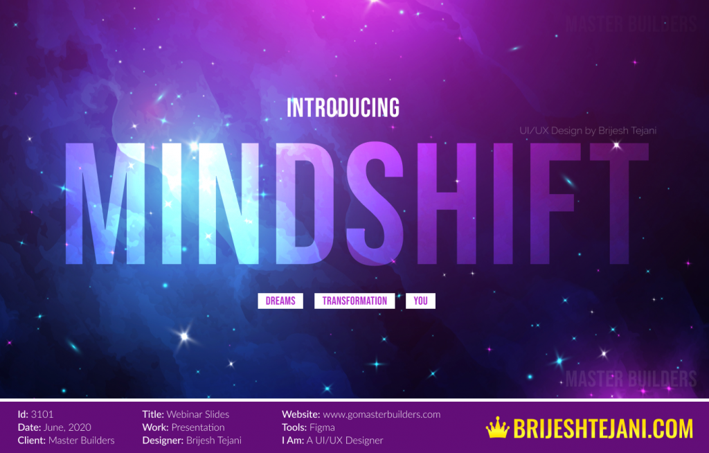 Mindshift | Master Builders PPT | Brijesh Tejani